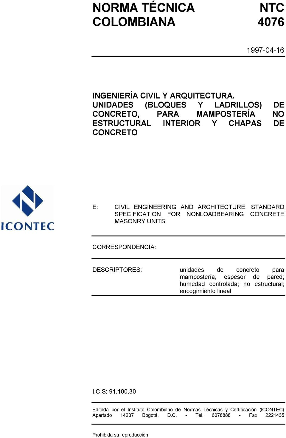 STANDARD SPECIFICATION FOR NONLOADBEARING CONCRETE MASONRY UNITS.