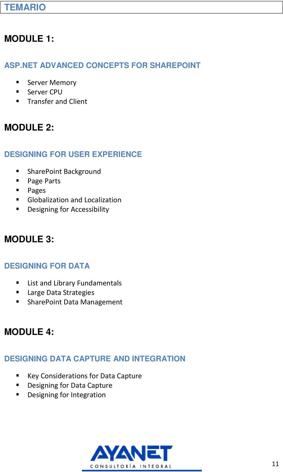 SharePoint Background Page Parts Pages Globalization and Localization Designing for Accessibility MODULE 3: DESIGNING FOR