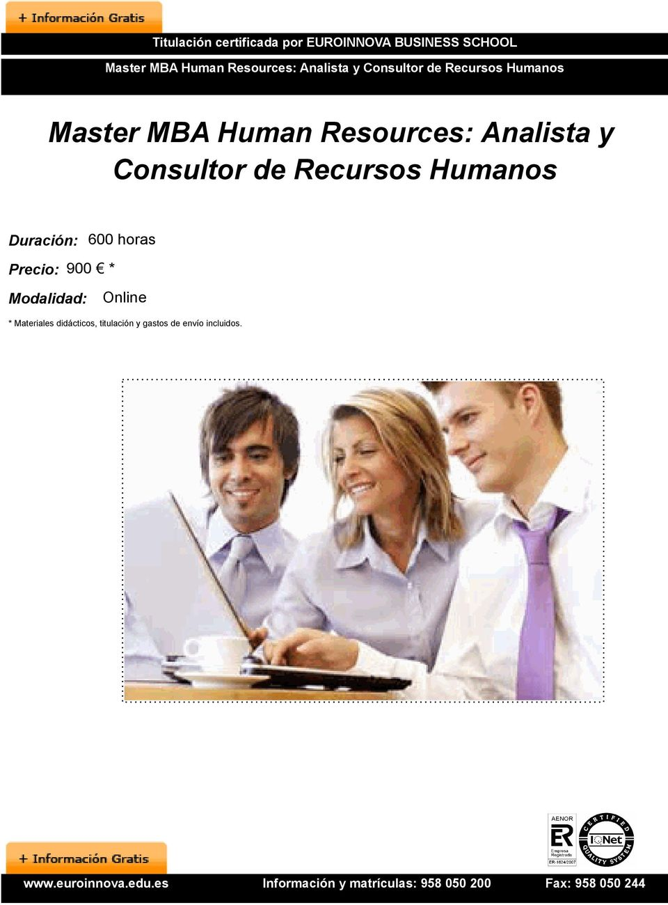 Resources: Analista y Consultor de Recursos Humanos Duración: 600 horas