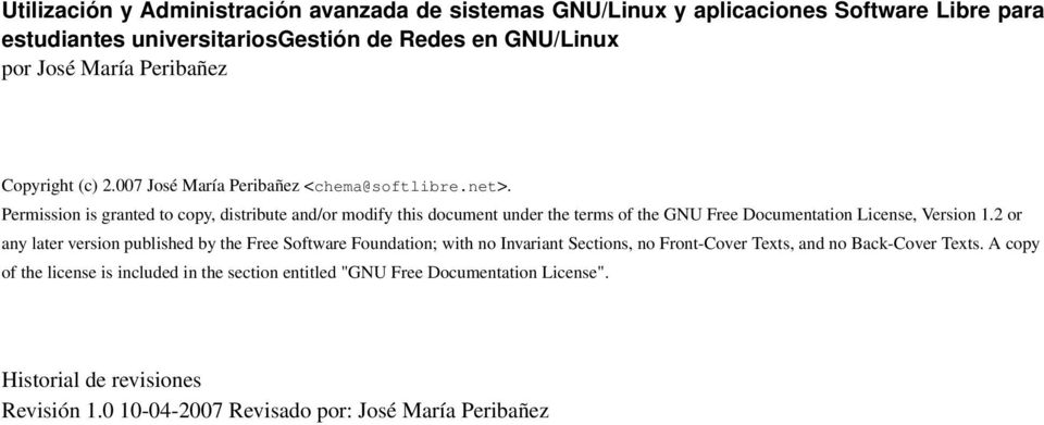 Permission is granted to copy, distribute and/or modify this document under the terms of the GNU Free Documentation License, Version 1.