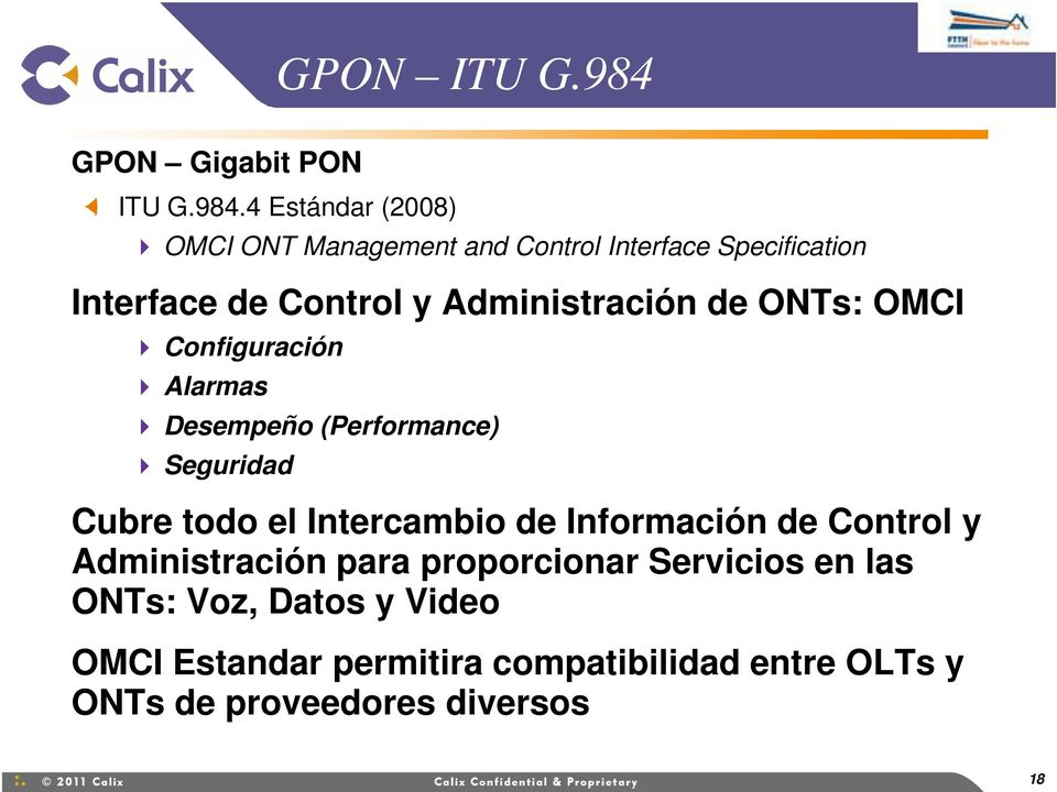 4 Estándar (2008) OMCI ONT Management and Control Interface Specification Interface de Control y