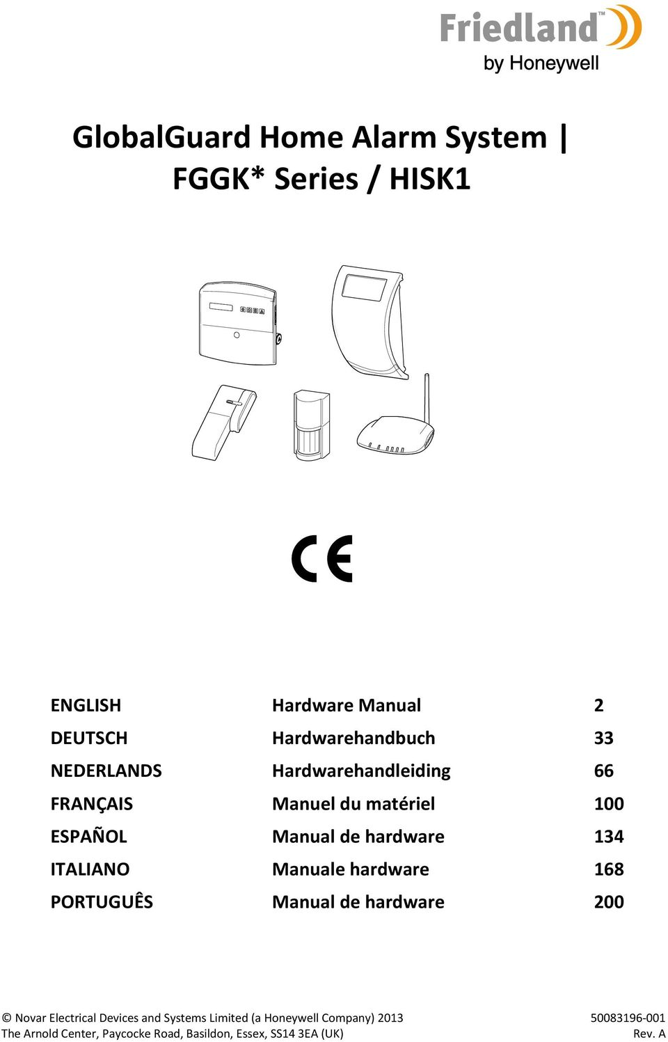 Manuale hardware 168 PORTUGUÊS Manual de hardware 200 Novar Electrical Devices and Systems Limited (a