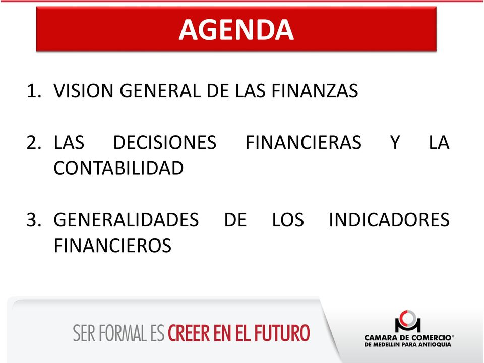 LAS DECISIONES FINANCIERAS Y LA