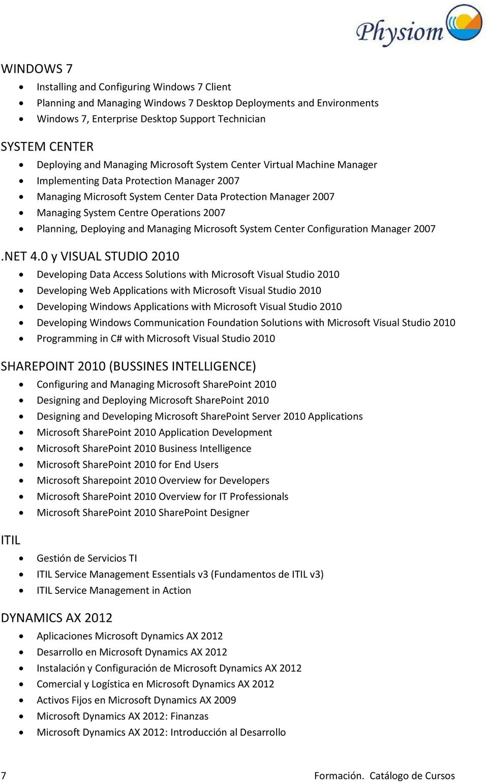 Planning, Deploying and Managing Microsoft System Center Configuration Manager 2007.NET 4.
