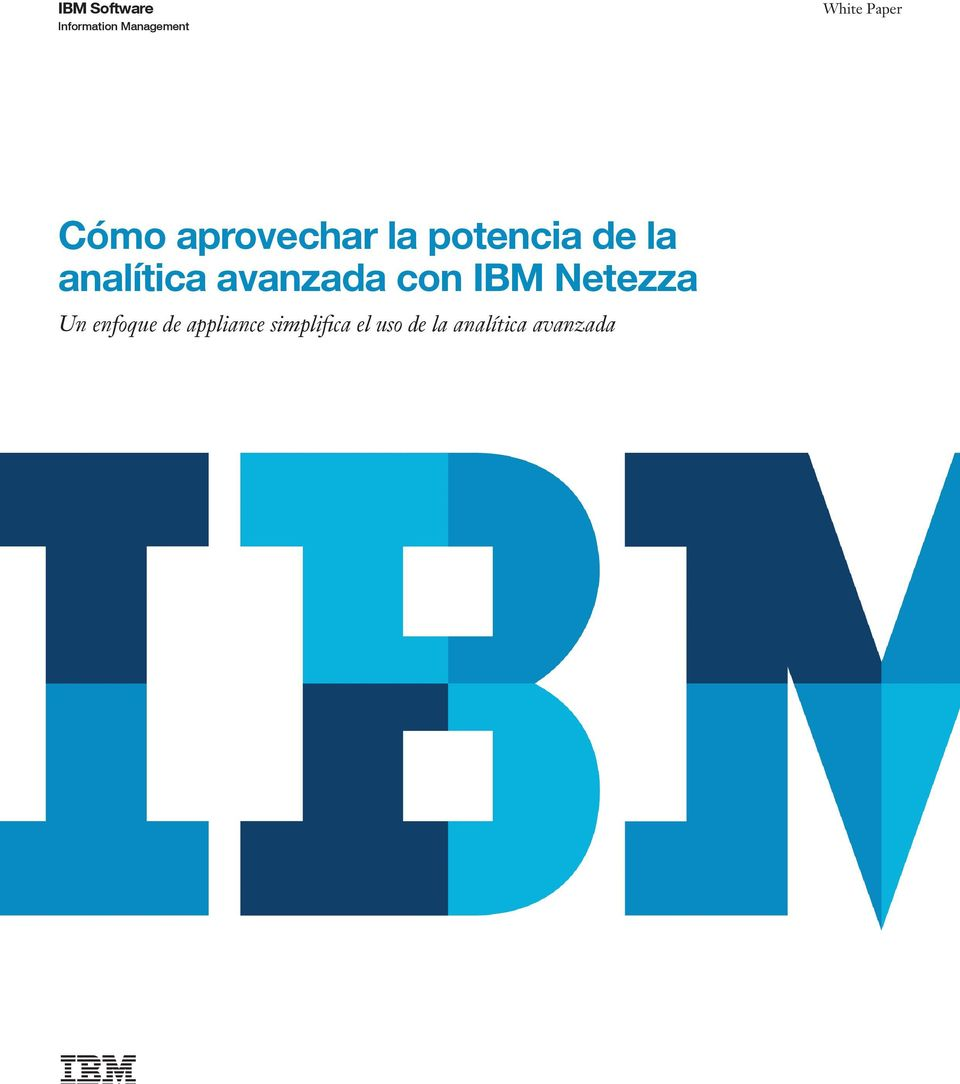 analítica avanzada con IBM Netezza Un enfoque