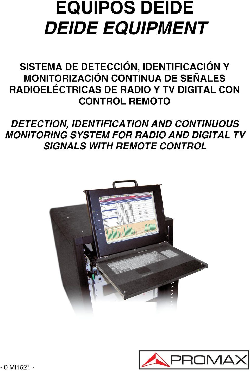 DIGITAL CON CONTROL REMOTO DETECTION, IDENTIFICATION AND CONTINUOUS