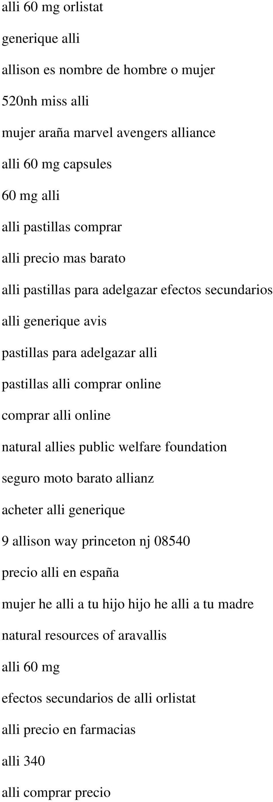 alli online natural allies public welfare foundation seguro moto barato allianz acheter alli generique 9 allison way princeton nj 08540 precio alli en españa mujer he