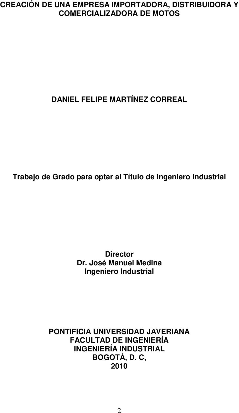 Ingeniero Industrial Director Dr.