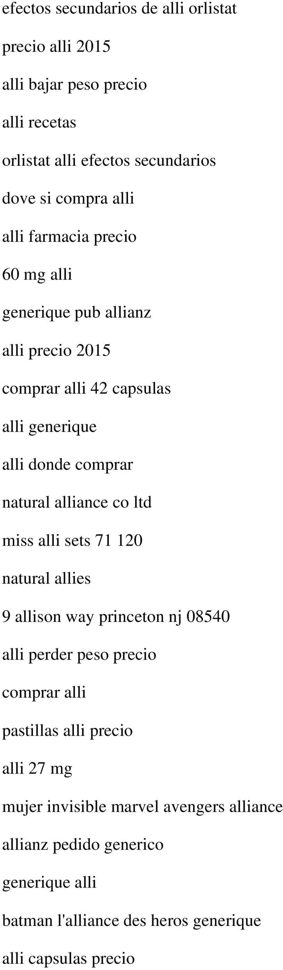 alliance co ltd miss alli sets 71 120 natural allies 9 allison way princeton nj 08540 alli perder peso precio comprar alli pastillas alli
