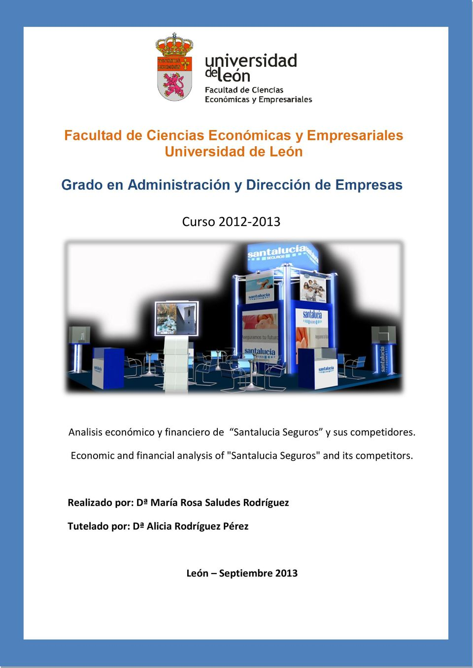"Economic and financial analysis of ""Santalucia Seguros"" and its"