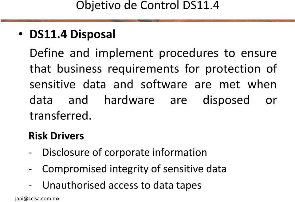 of sensitive data and software are met when data and hardware are disposed or