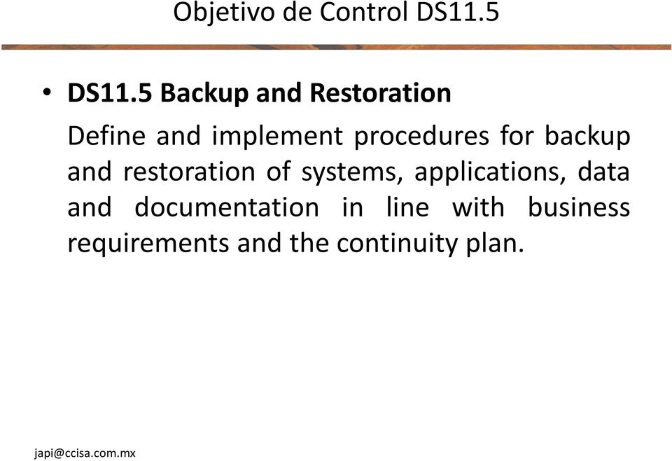 procedures for backup and restoration of systems,