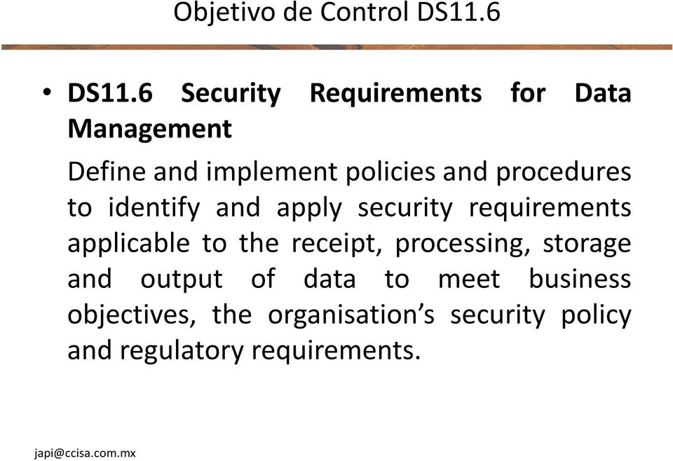 procedures to identify and apply security requirements applicable to the