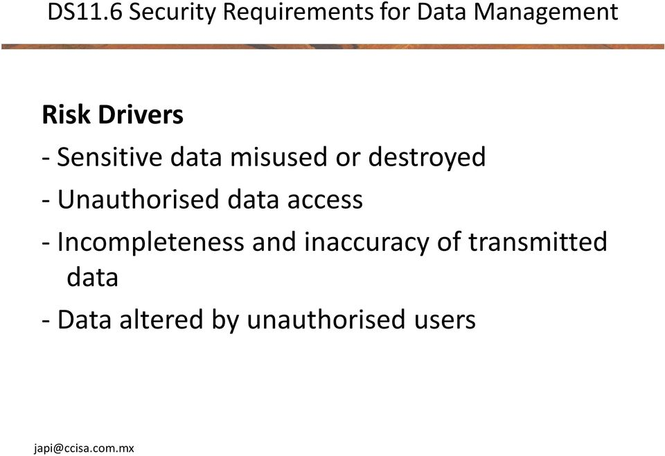 Unauthorised data access - Incompleteness and