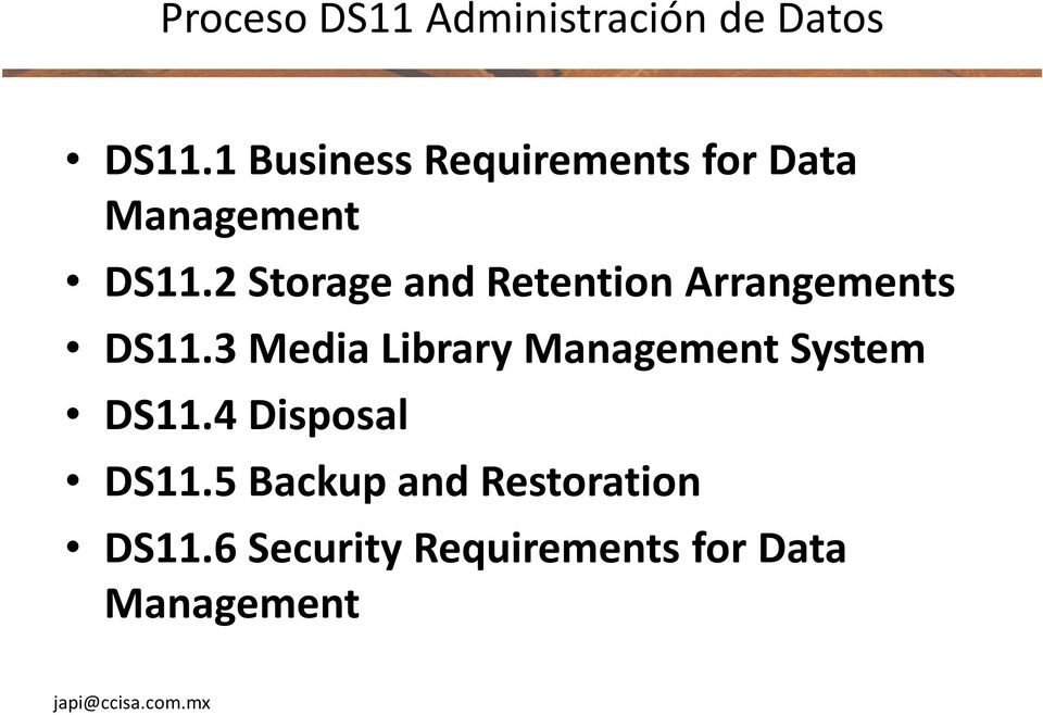 2 Storage and Retention Arrangements DS11.