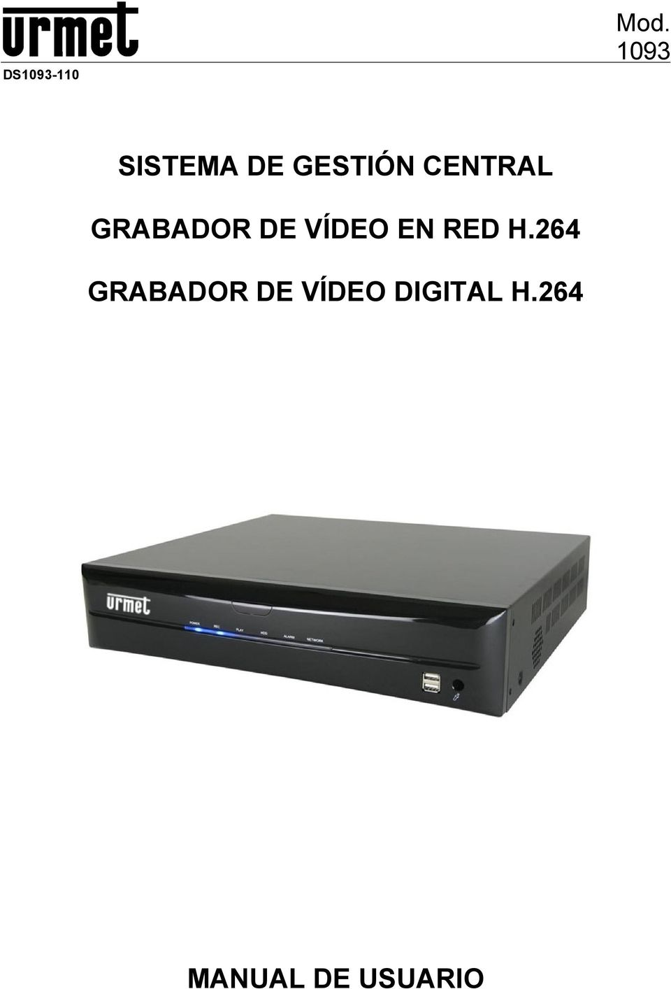 GRABADOR DE VÍDEO EN RED H.