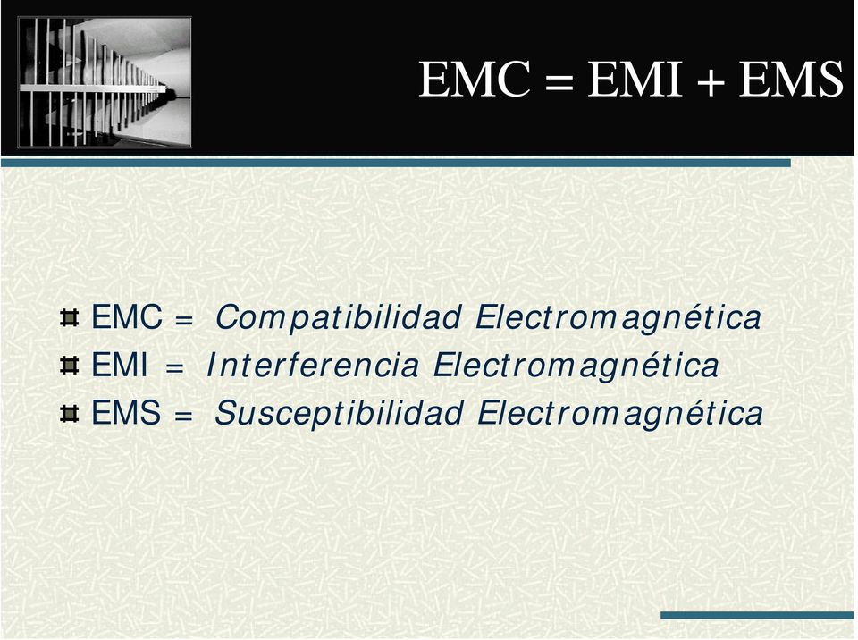 EMI = Interferencia