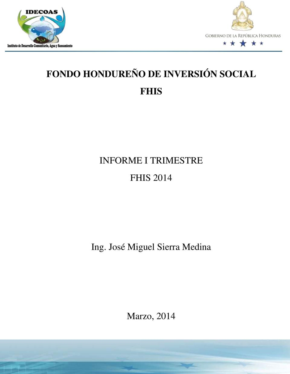 TRIMESTRE FHIS 2014 Ing.