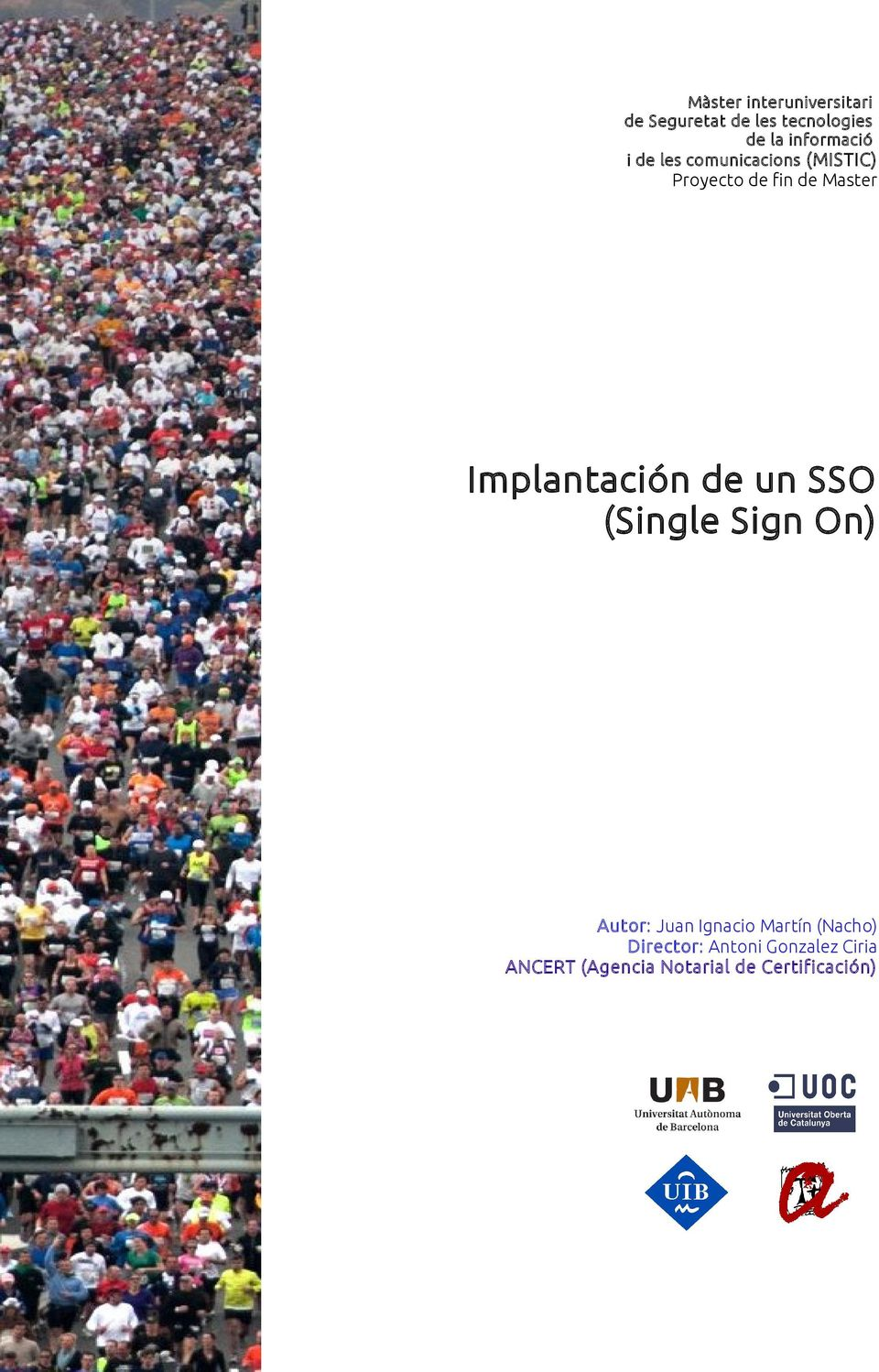 Implantación de un SSO (Single Sign On) Autor: Juan Ignacio Martín
