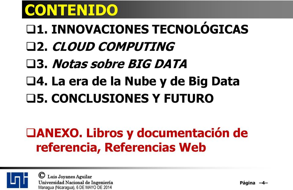 La era de la Nube y de Big Data 5.