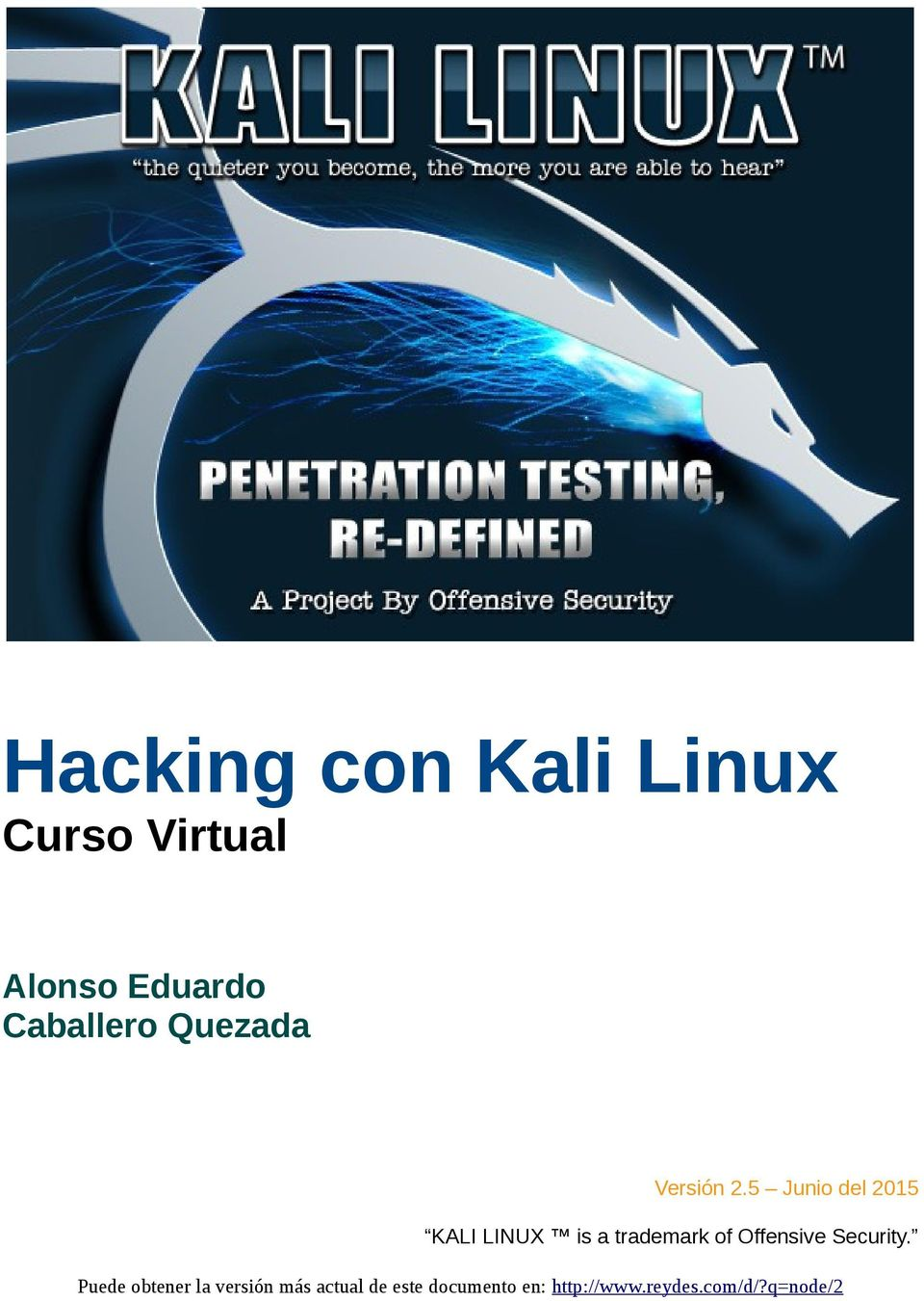 5 Junio del 2015 KALI LINUX is a trademark of Offensive