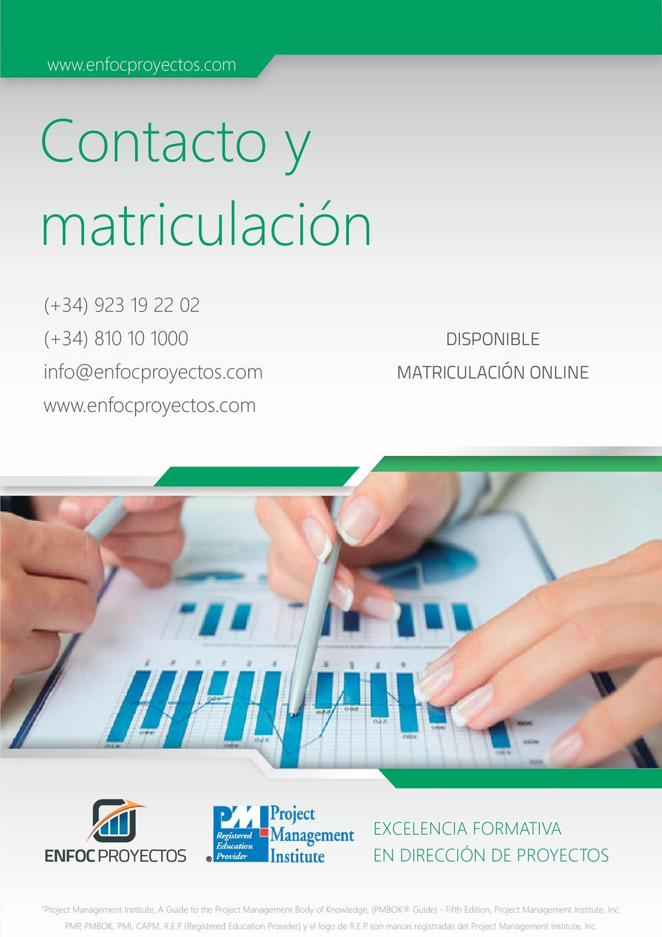 com EXCELENCIA FORMATIVA EN DIRECCIÓN DE PROYECTOS Project Management Institute, A Guide to the Project Management Body of