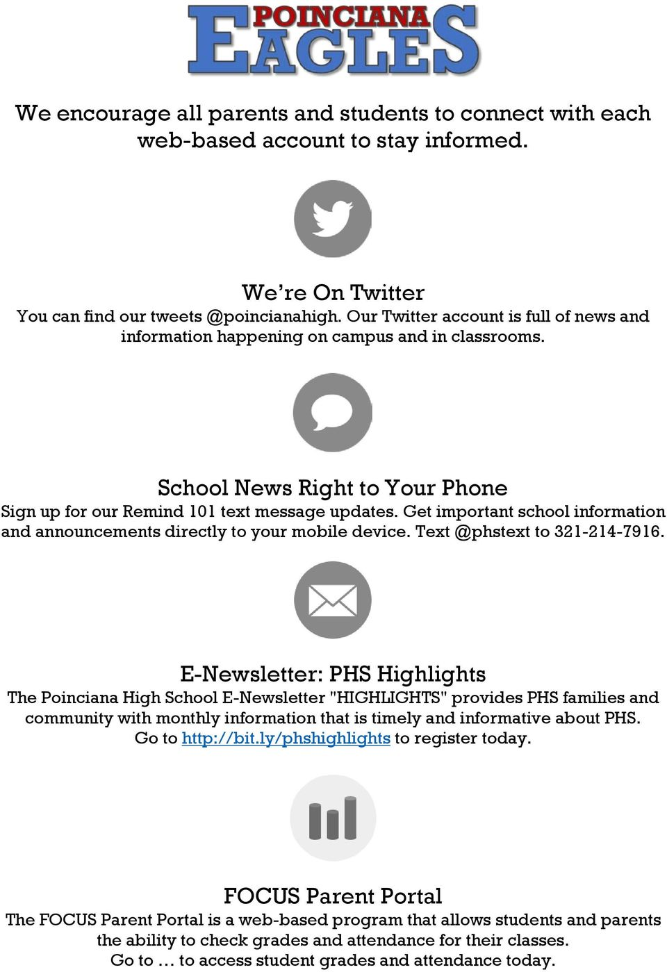 Get important school information and announcements directly to your mobile device. Text @phstext to 321-214-7916.