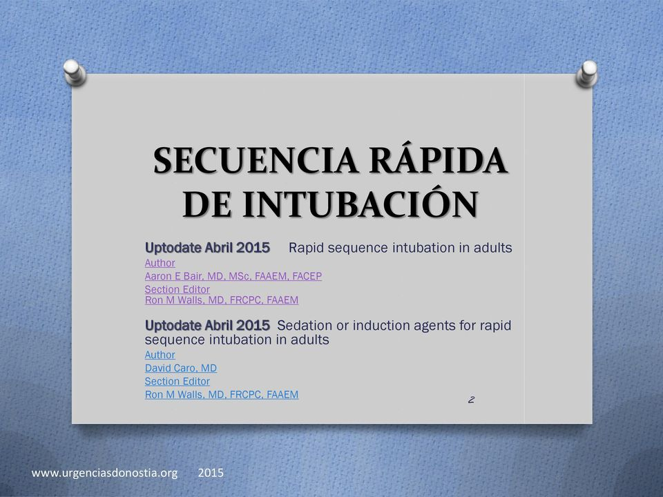 intubation in adults Uptodate Abril 2015 Sedation or induction agents for rapid