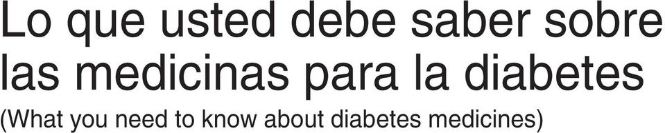 diabetes (What you need to