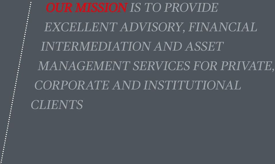AND ASSET MANAGEMENT SERVICES FOR