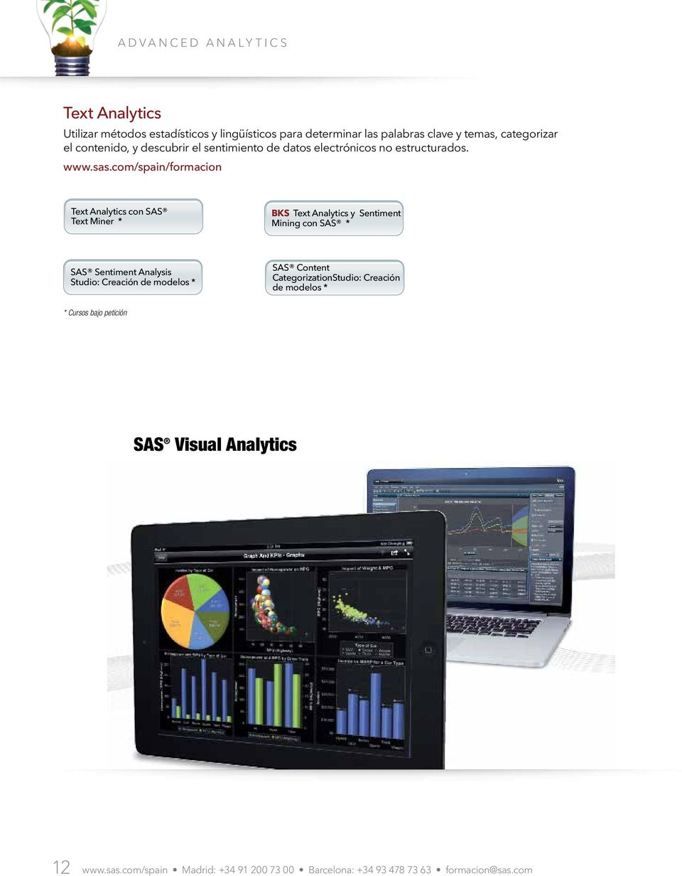 Text Analytics con SAS Text Miner * BKS Text Analytics y Sentiment Mining con SAS * SAS Sentiment Analysis Studio: Creación de