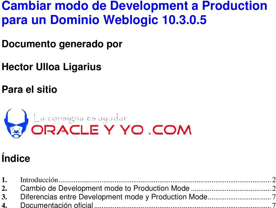 Introducción... 2 2. Cambio de Development mode to Production Mode... 2 3.