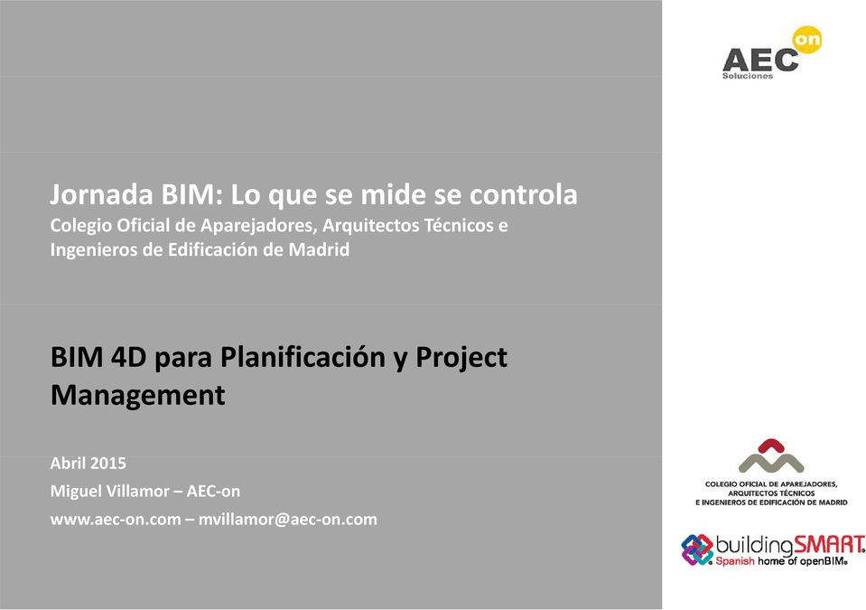 de Madrid BIM 4D para Planificación y Project Management Abril