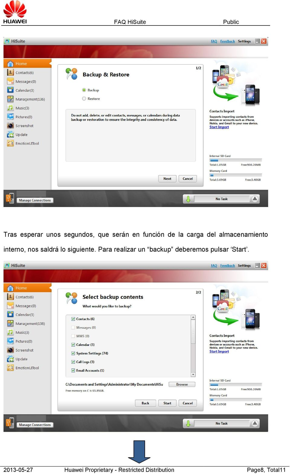 Para realizar un backup deberemos pulsar Start.