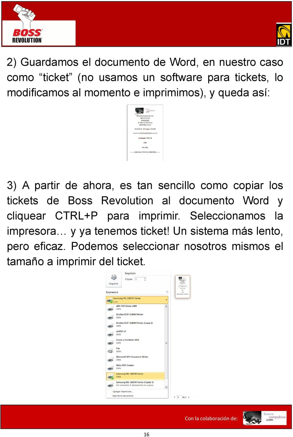 tickets de Boss Revolution al documento Word y cliquear CTRL+P para imprimir.