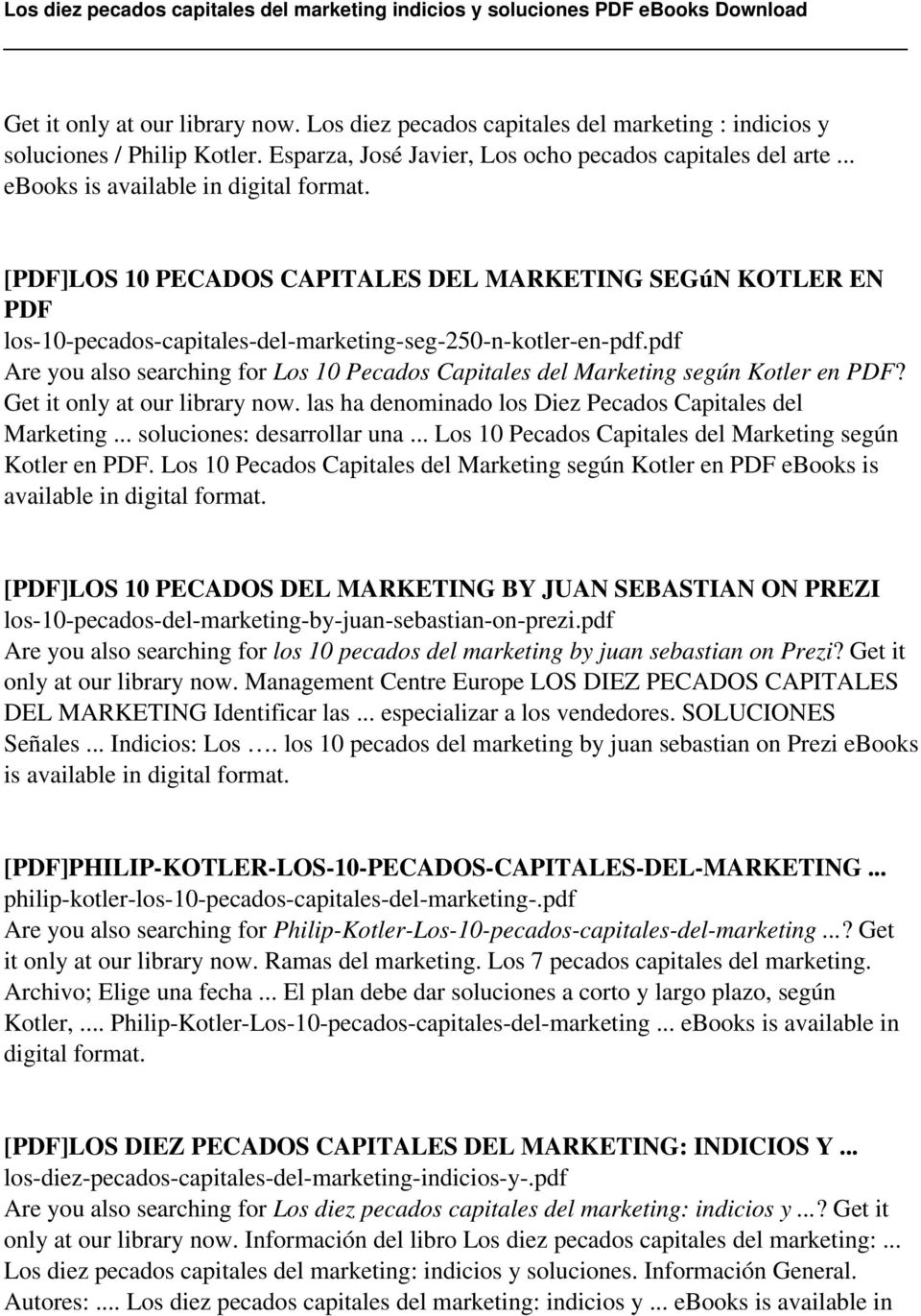 pdf Are you also searching for Los 10 Pecados Capitales del Marketing según Kotler en PDF? Get it only at our library now. las ha denominado los Diez Pecados Capitales del Marketing.