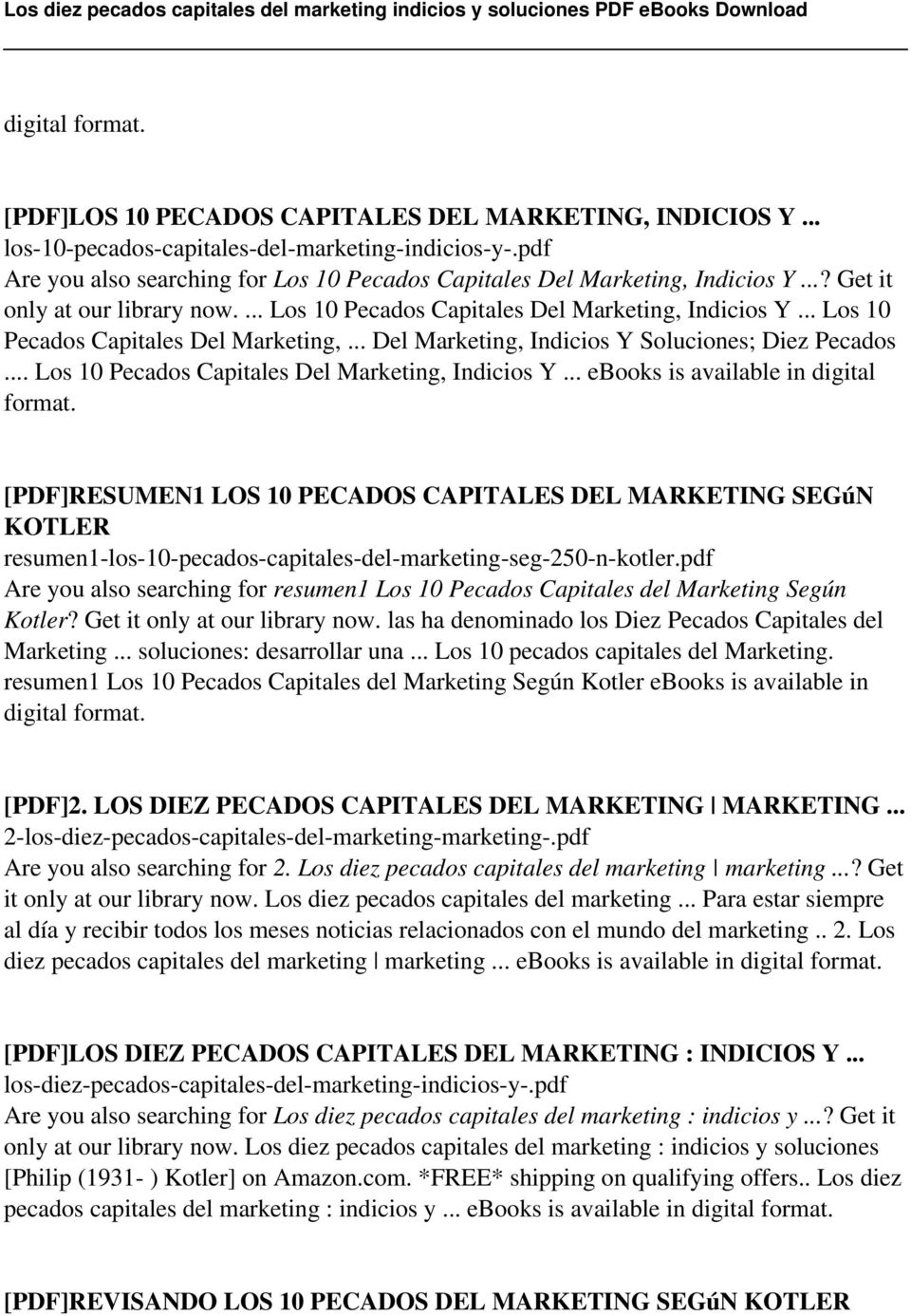 .. Los 10 Pecados Capitales Del Marketing, Indicios Y... ebooks is available in digital format.