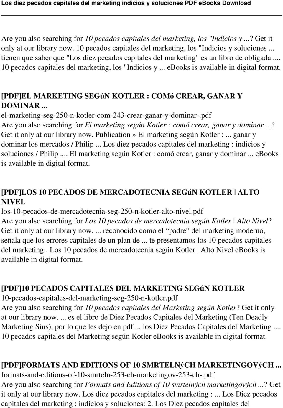 .. ebooks is [PDF]EL MARKETING SEGúN KOTLER : COMó CREAR, GANAR Y DOMINAR... el-marketing-seg-250-n-kotler-com-243-crear-ganar-y-dominar-.