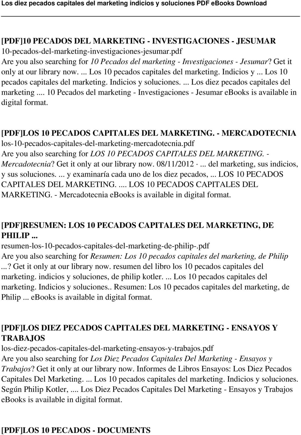 .. 10 Pecados del marketing - Investigaciones - Jesumar ebooks is available in digital format. [PDF]LOS 10 PECADOS CAPITALES DEL MARKETING.