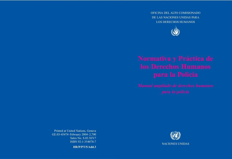 derechos humanos para la policía Printed at United Nations, Geneva GE.