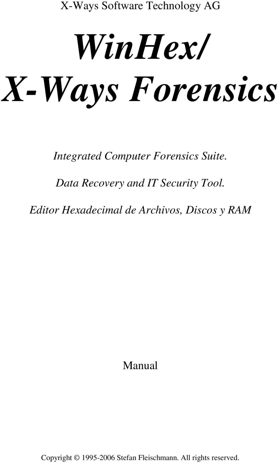 Data Recovery and IT Security Tool.
