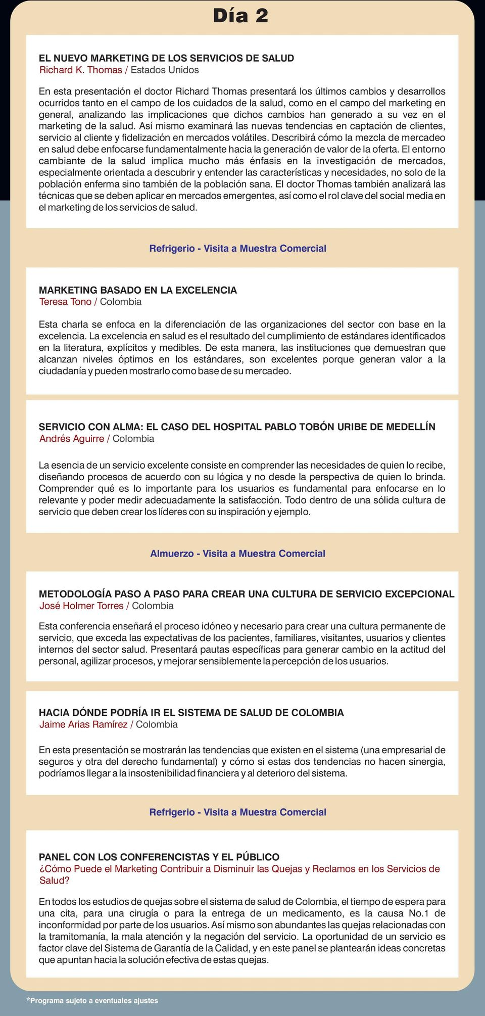 marketing en general, analizando las implicaciones que dichos cambios han generado a su vez en el marketing de la salud.