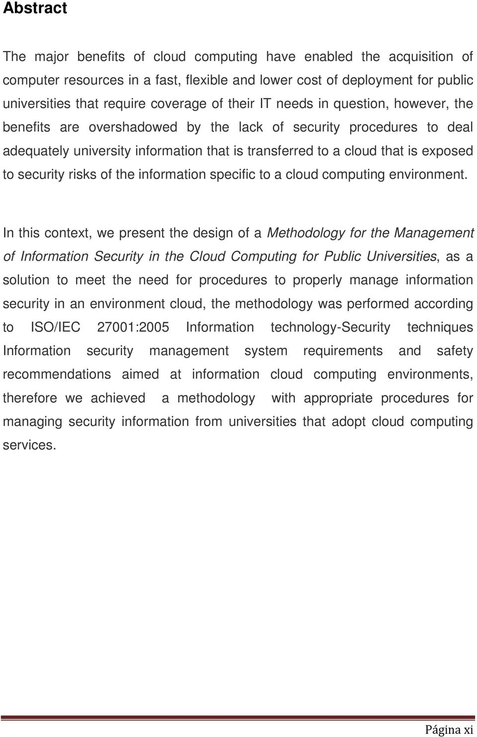 security risks of the information specific to a cloud computing environment.