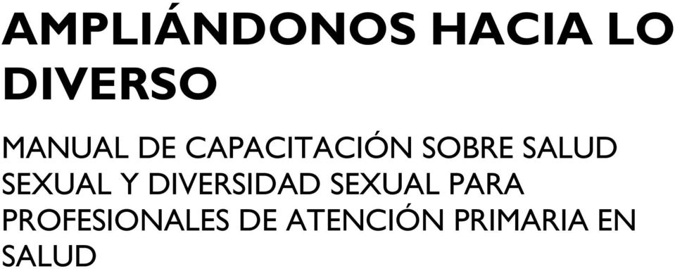 SEXUAL Y DIVERSIDAD SEXUAL PARA