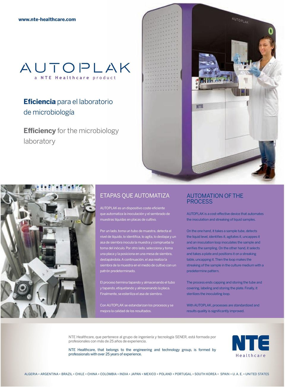 sembrado de muestras líquidas en placas de cultivo. AUTOMATION OF THE PROCESS AUTOPLAK is a cost-effective device that automates the inoculation and streaking of liquid samples.