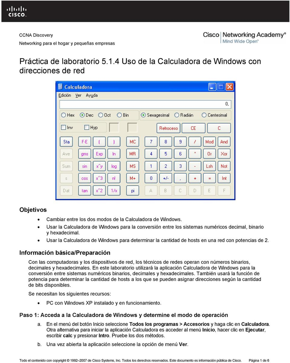 Usar la Calculadora de Windows para determinar la cantidad de hosts en una red con potencias de 2.