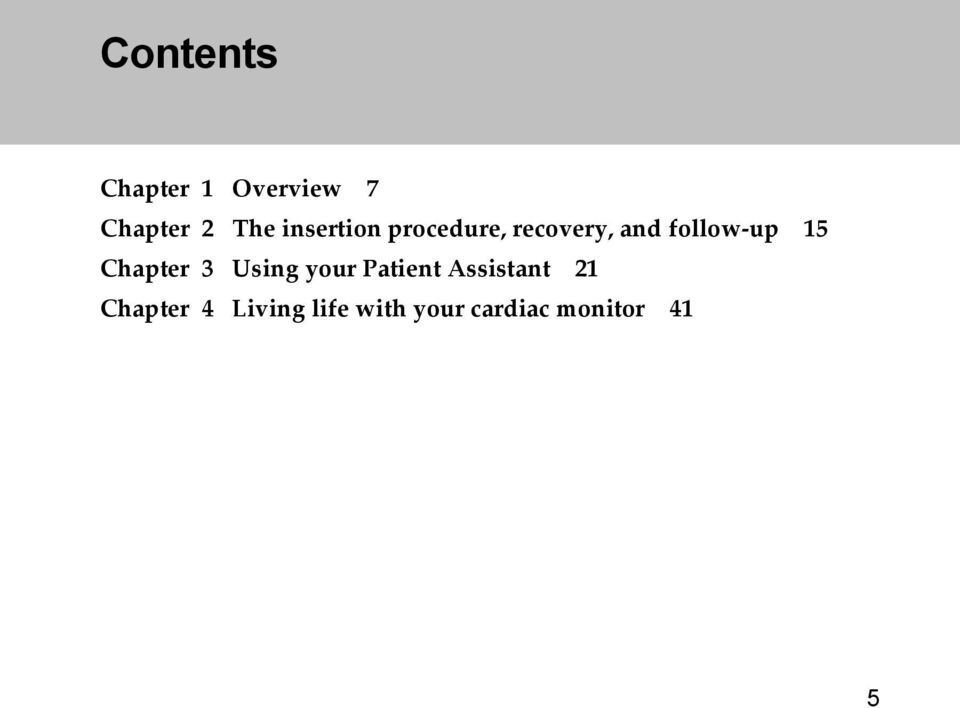 15 Chapter 3 Using your Patient Assistant 21