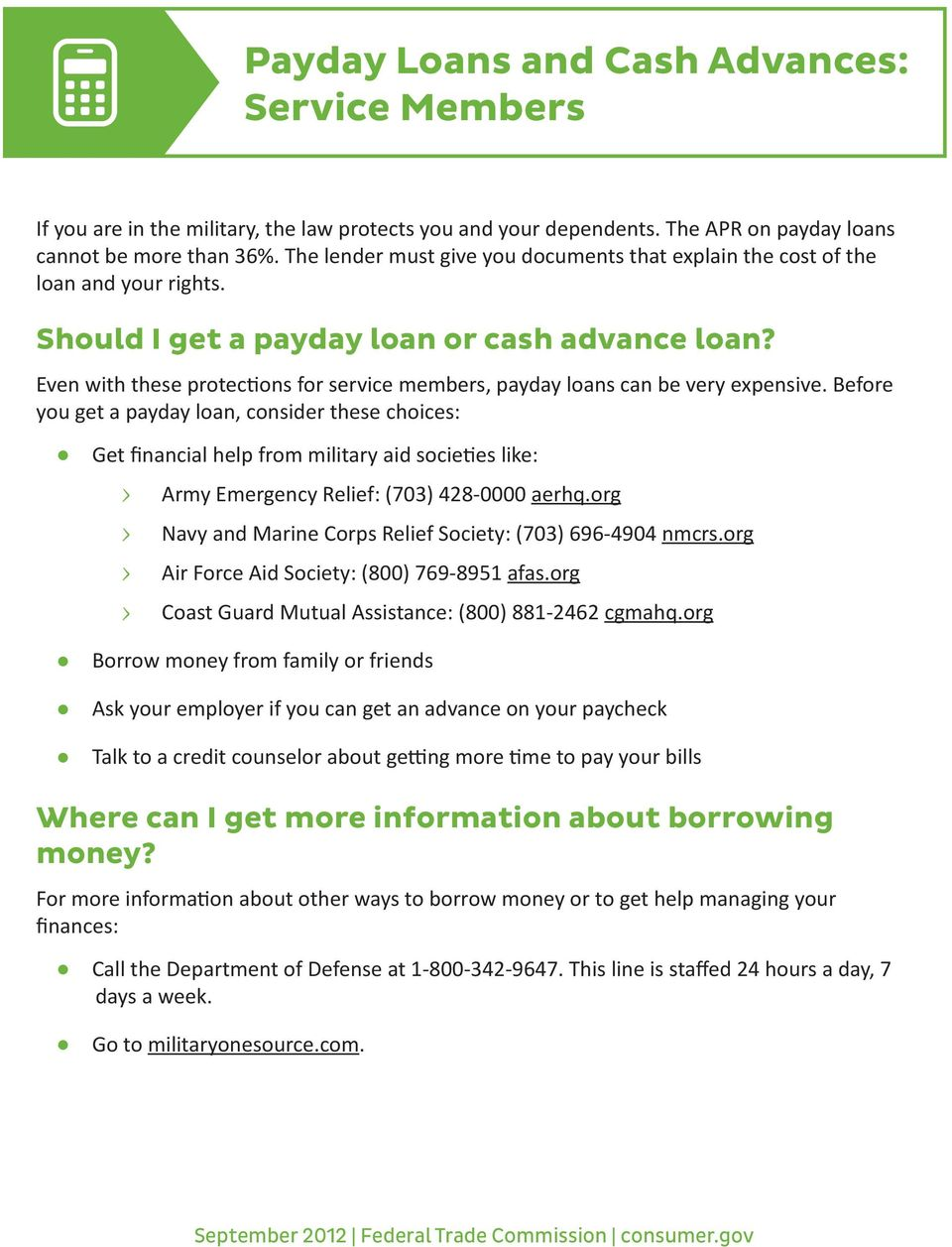 Even with these protections for service members, payday loans can be very expensive.