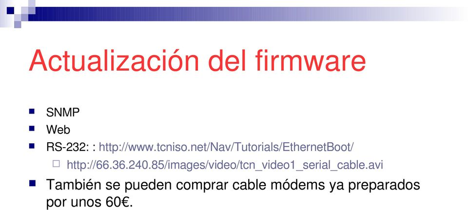 net/nav/tutorials/ethernetboot/ http://66.36.240.