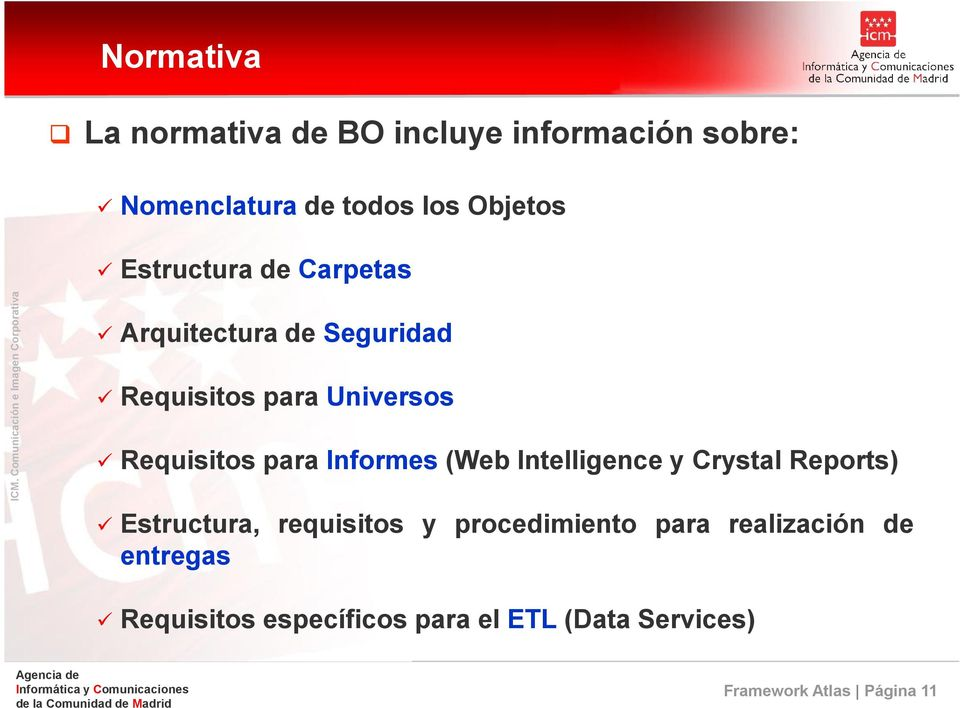 Informes (Web Intelligence y Crystal Reports) Estructura, requisitos y procedimiento para